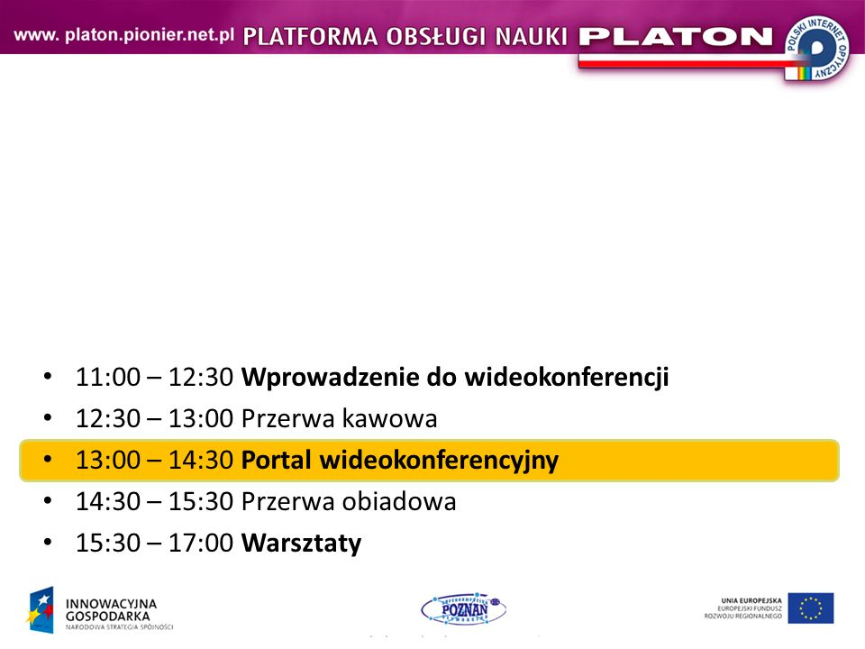11:00 – 12:30 Wprowadzenie do wideokonferencji