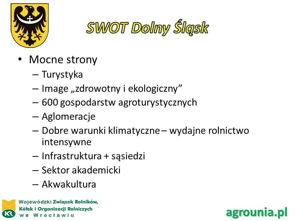 SWOT Dolny Śląsk agrounia.pl Mocne strony Turystyka