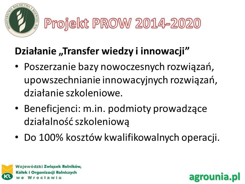 """Projekt PROW 2014-2020 Działanie """"Transfer wiedzy i innowacji"""