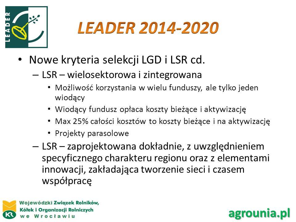 LEADER 2014-2020 agrounia.pl Nowe kryteria selekcji LGD i LSR cd.