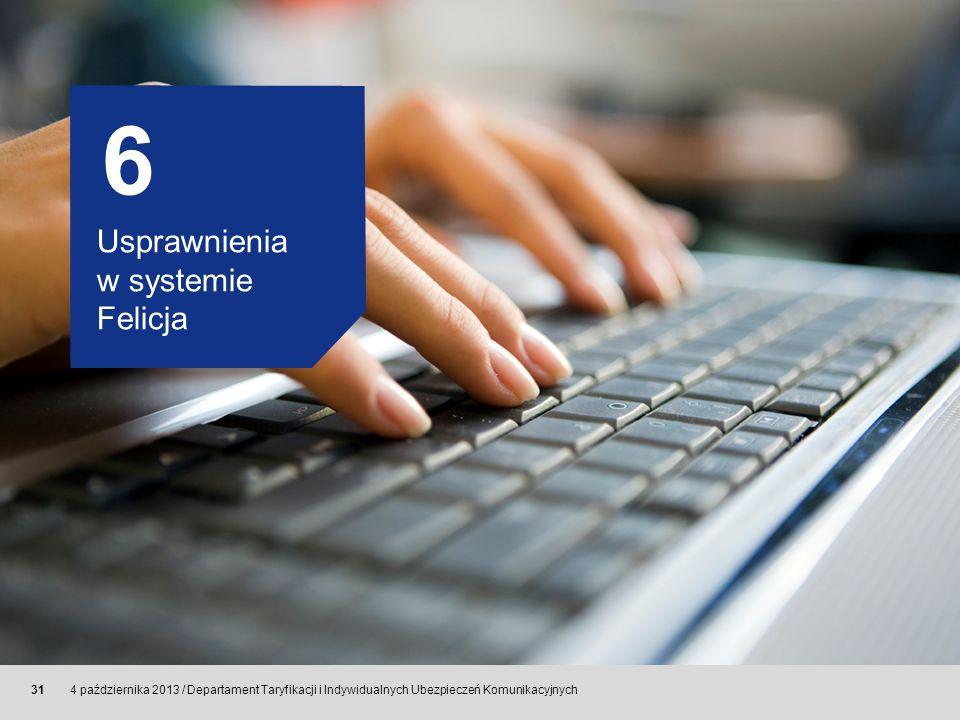 6 Usprawnienia w systemie Felicja