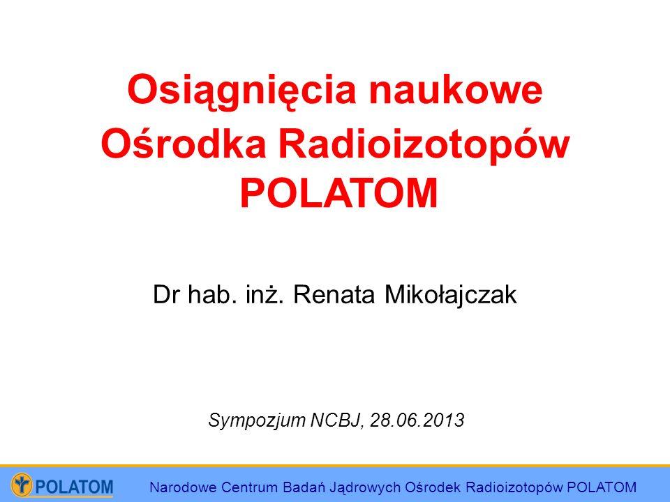 Ośrodka Radioizotopów POLATOM