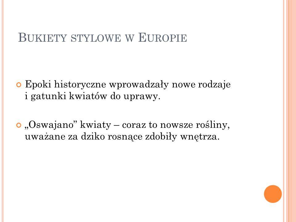 Bukiety stylowe w Europie