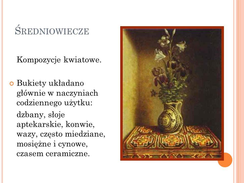 Średniowiecze Kompozycje kwiatowe.