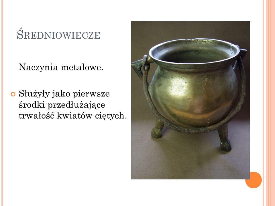 Średniowiecze Naczynia metalowe.