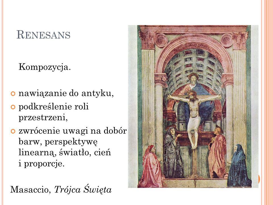 Renesans Kompozycja. nawiązanie do antyku,