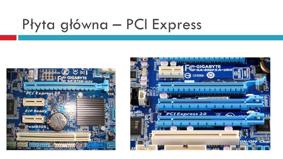 Płyta główna – PCI Express