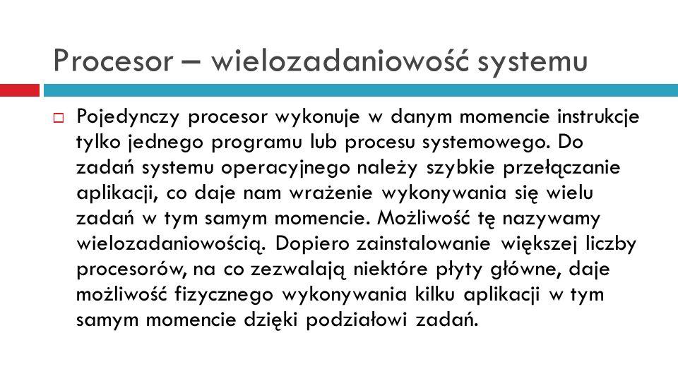 Procesor – wielozadaniowość systemu