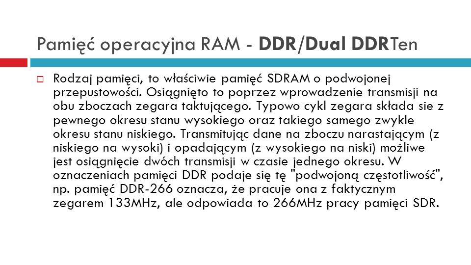 Pamięć operacyjna RAM - DDR/Dual DDRTen
