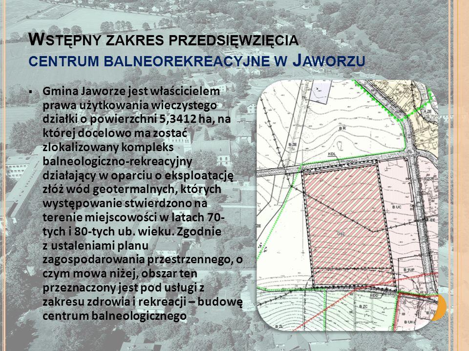 Wstępny zakres przedsięwzięcia centrum balneorekreacyjne w Jaworzu