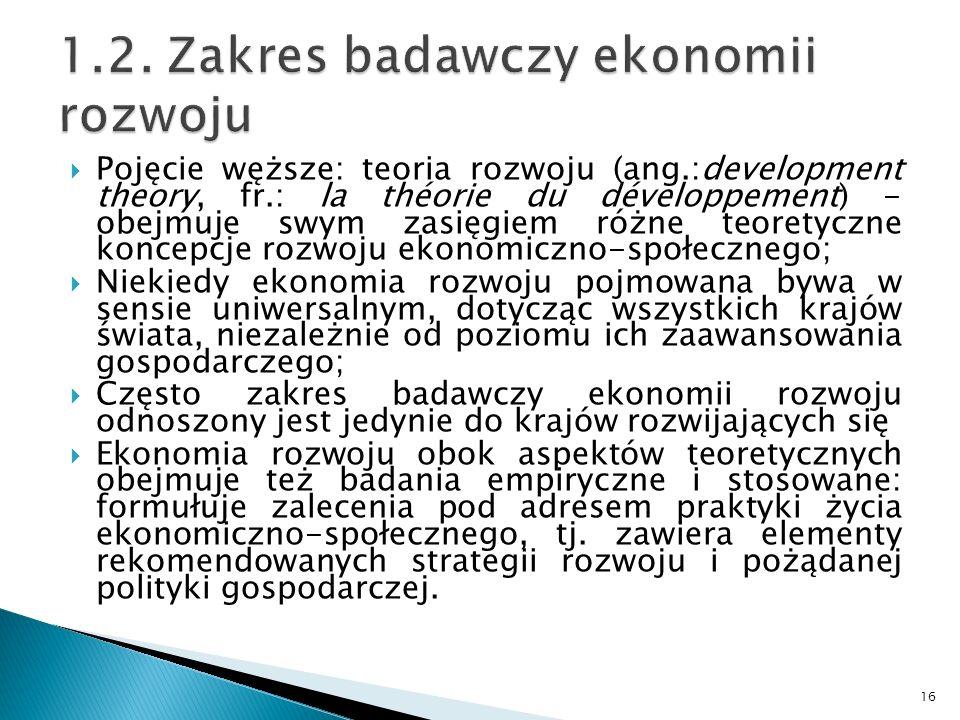 1.2. Zakres badawczy ekonomii rozwoju