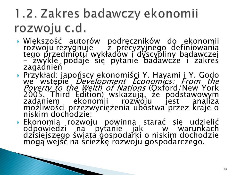 1.2. Zakres badawczy ekonomii rozwoju c.d.