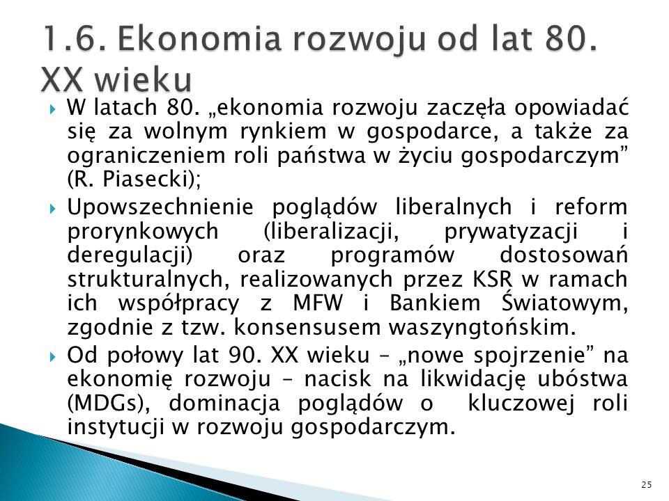 1.6. Ekonomia rozwoju od lat 80. XX wieku