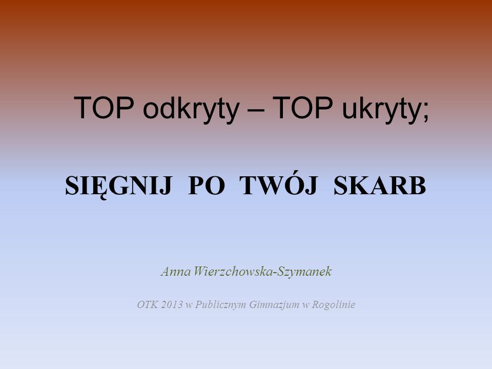 TOP odkryty – TOP ukryty;