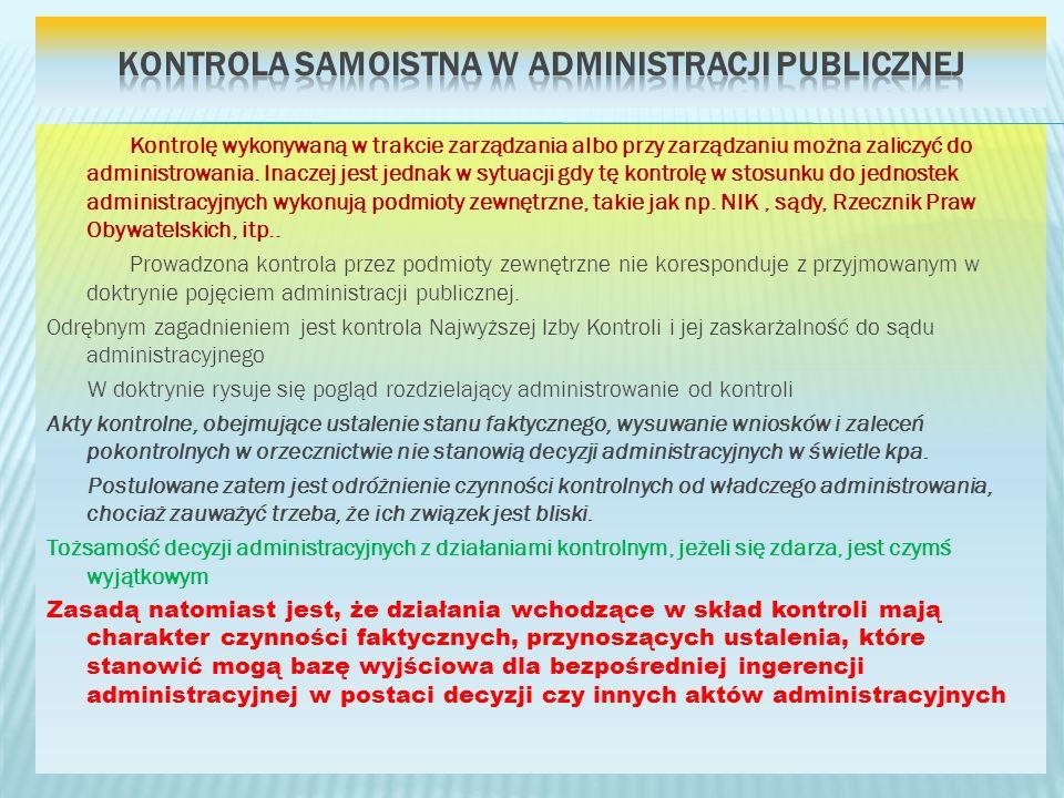 Kontrola samoistna w administracji publicznej