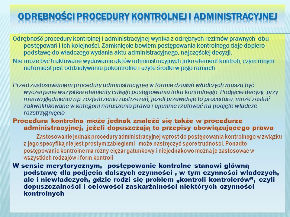 Odrębności procedury kontrolnej i administracyjnej