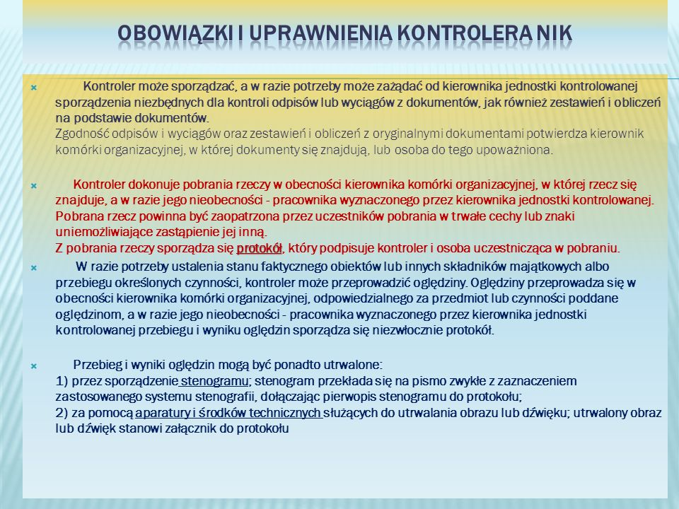 Obowiązki i uprawnienia kontrolera NIK