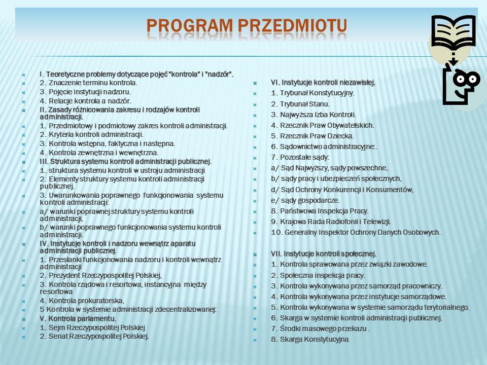 Program przedmiotu VI. Instytucje kontroli niezawisłej.