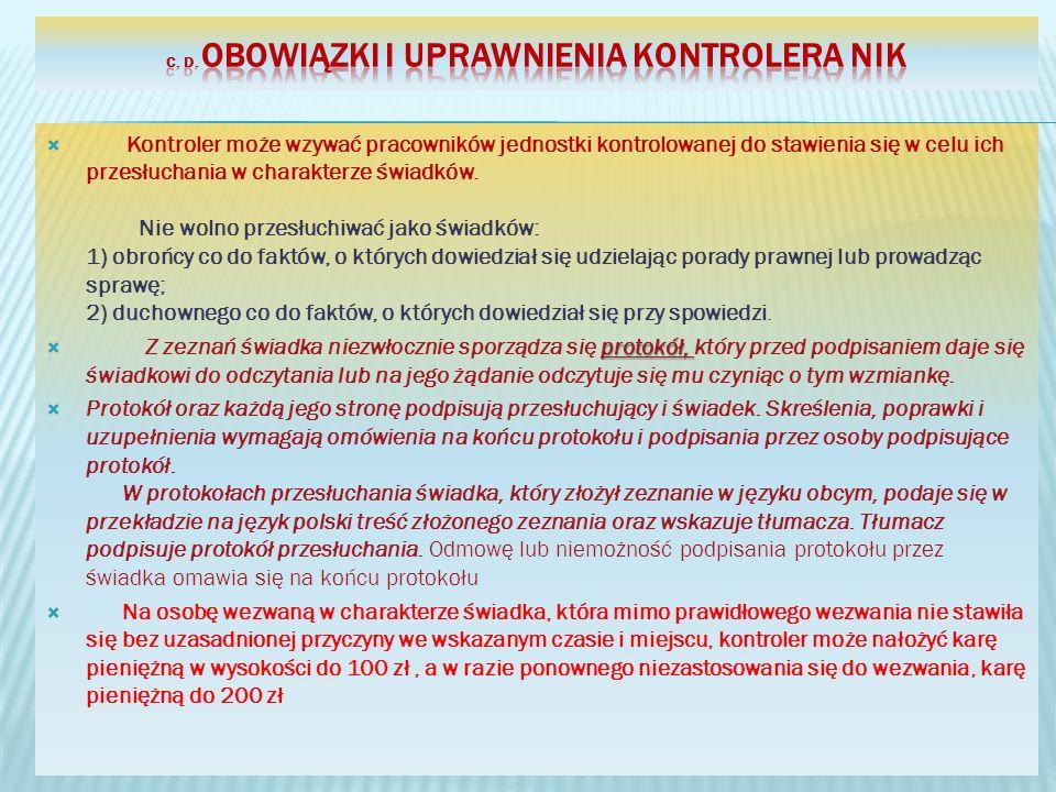 c. d. Obowiązki i uprawnienia kontrolera NIK