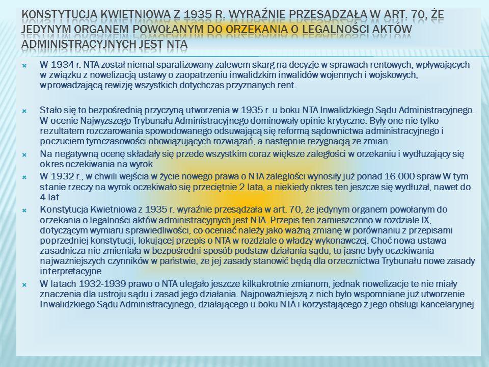 Konstytucja Kwietniowa z 1935 r. wyraźnie przesądzała w art