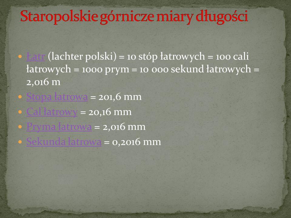 Staropolskie górnicze miary długości