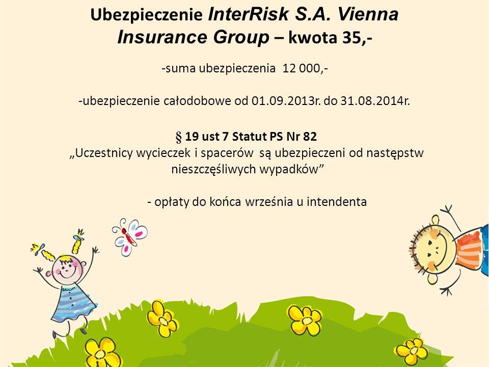 Ubezpieczenie InterRisk S.A. Vienna Insurance Group – kwota 35,-