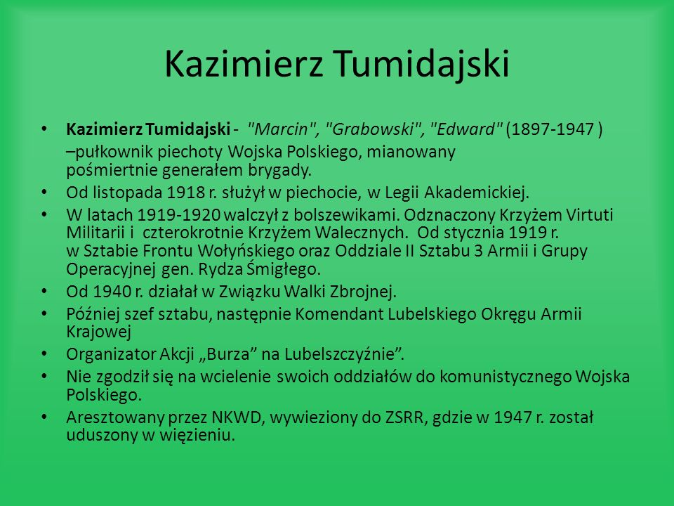 Kazimierz Tumidajski Kazimierz Tumidajski - Marcin , Grabowski , Edward (1897-1947 )