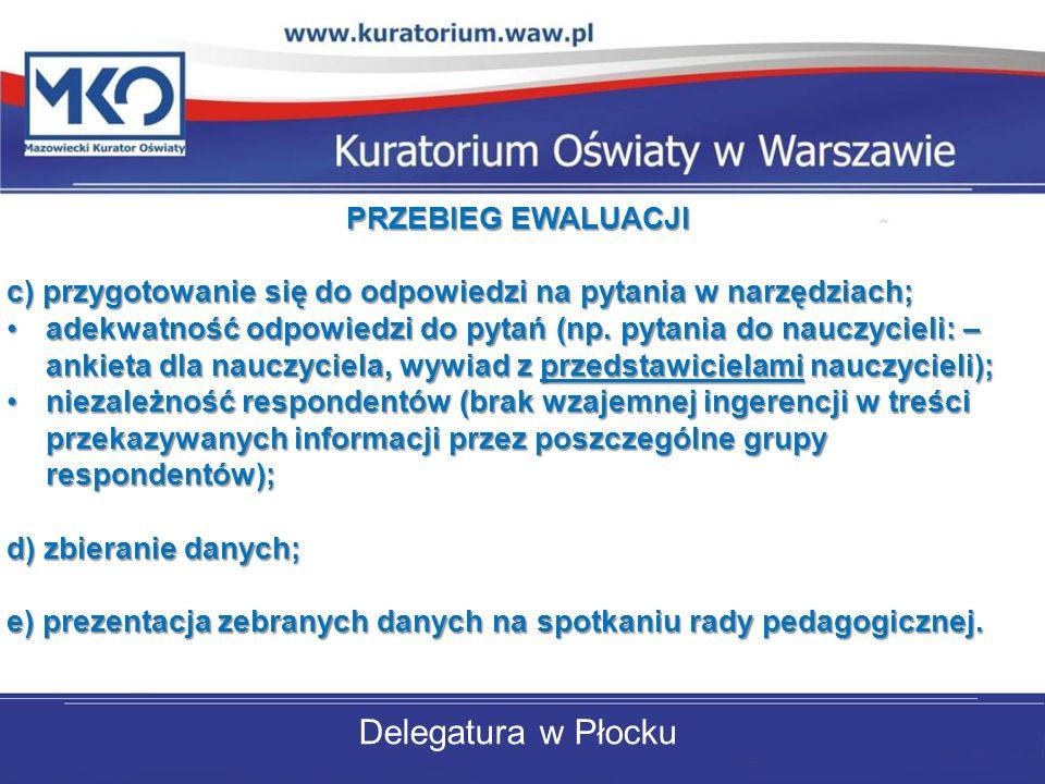 Delegatura w Płocku PRZEBIEG EWALUACJI