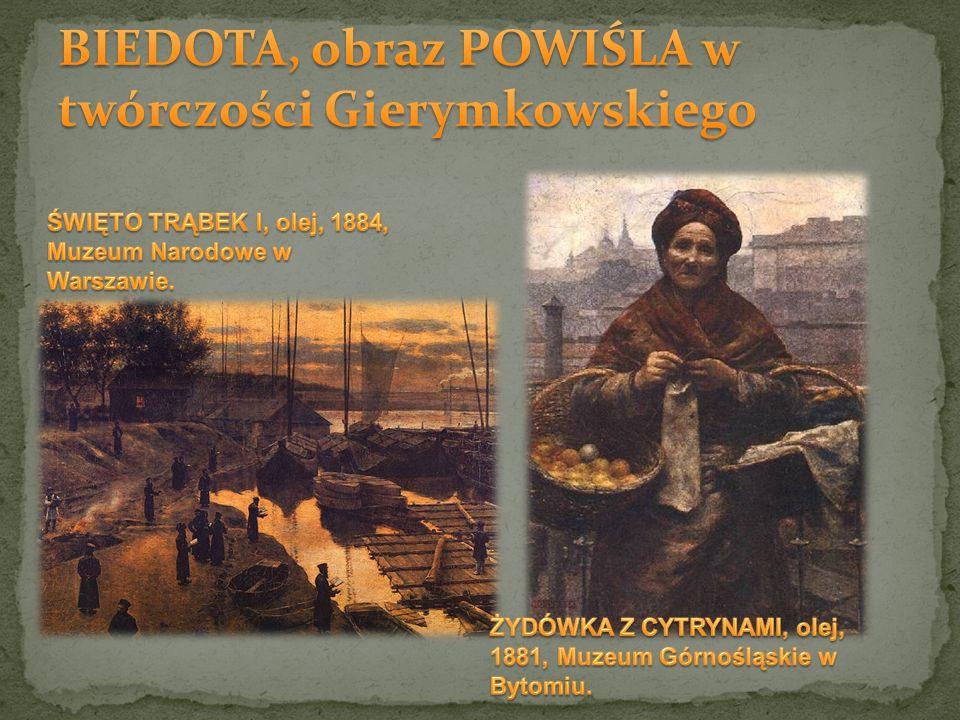 BIEDOTA, obraz POWIŚLA w twórczości Gierymkowskiego