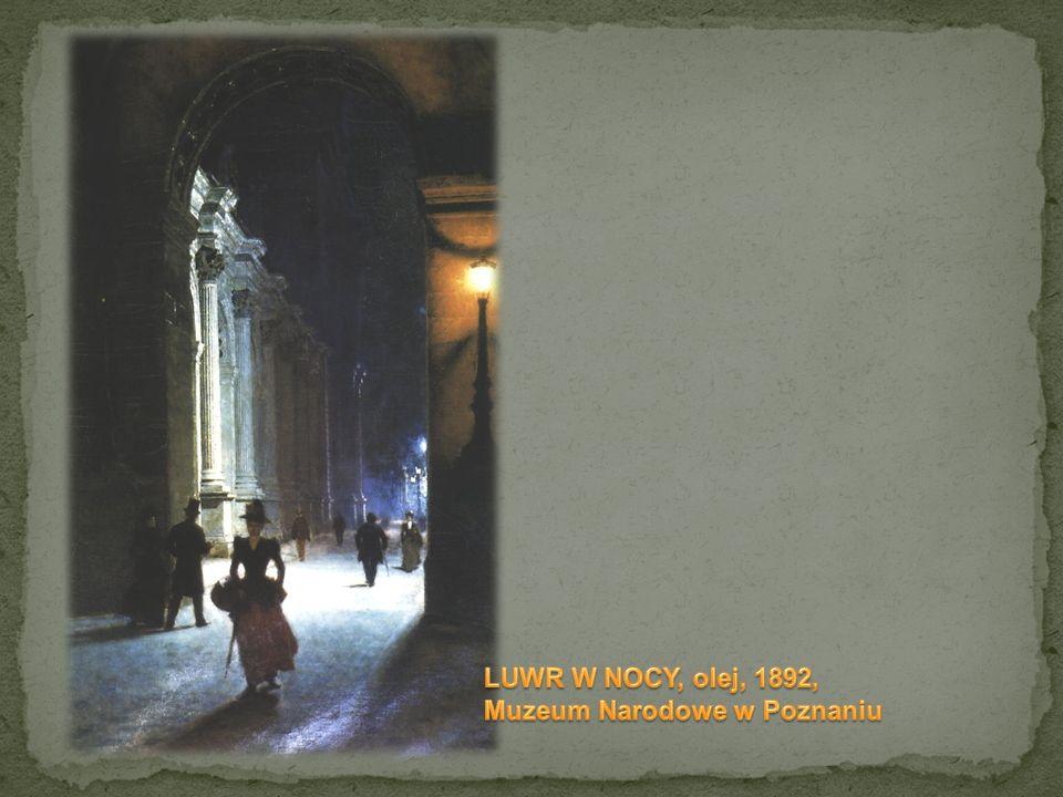 LUWR W NOCY, olej, 1892, Muzeum Narodowe w Poznaniu