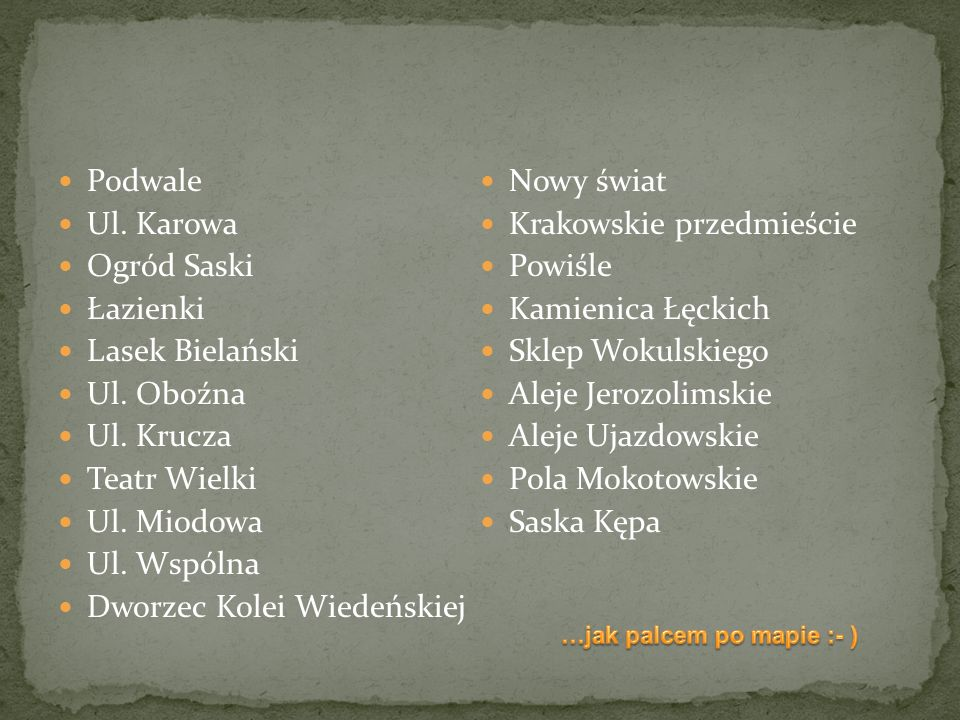 Krakowskie przedmieście Ogród Saski Powiśle Łazienki Kamienica Łęckich