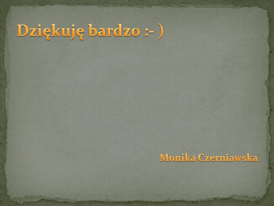 Dziękuję bardzo :- ) Monika Czerniawska