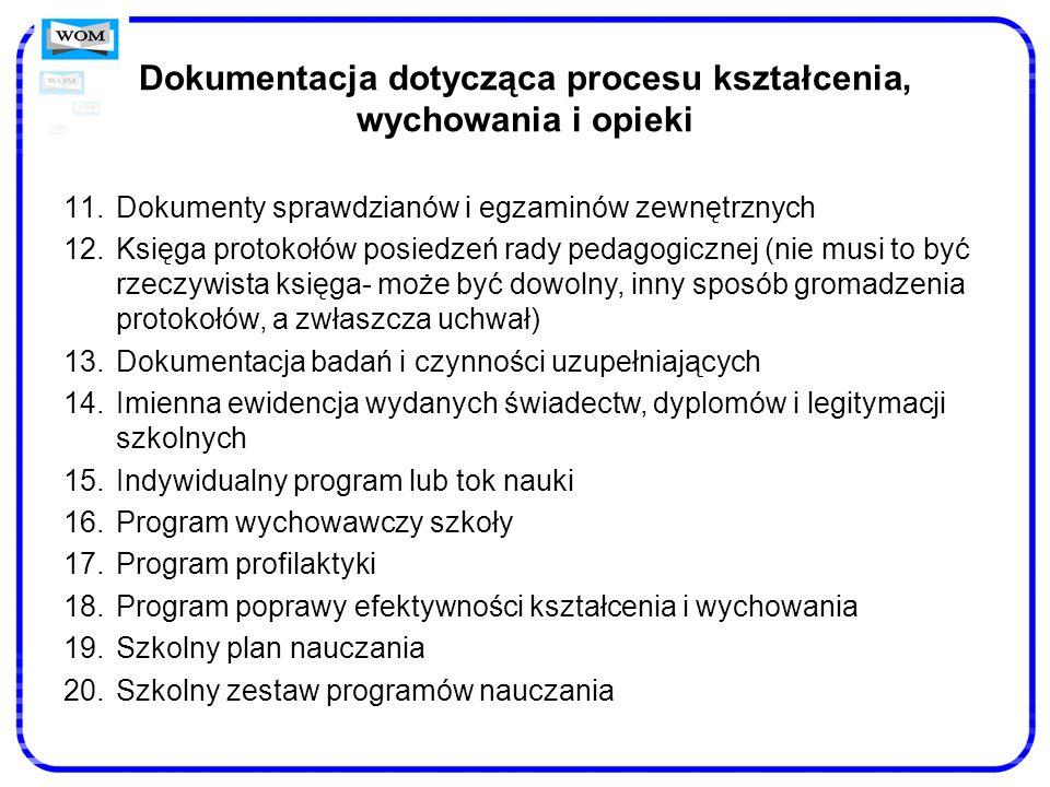 Dokumentacja dotycząca procesu kształcenia, wychowania i opieki