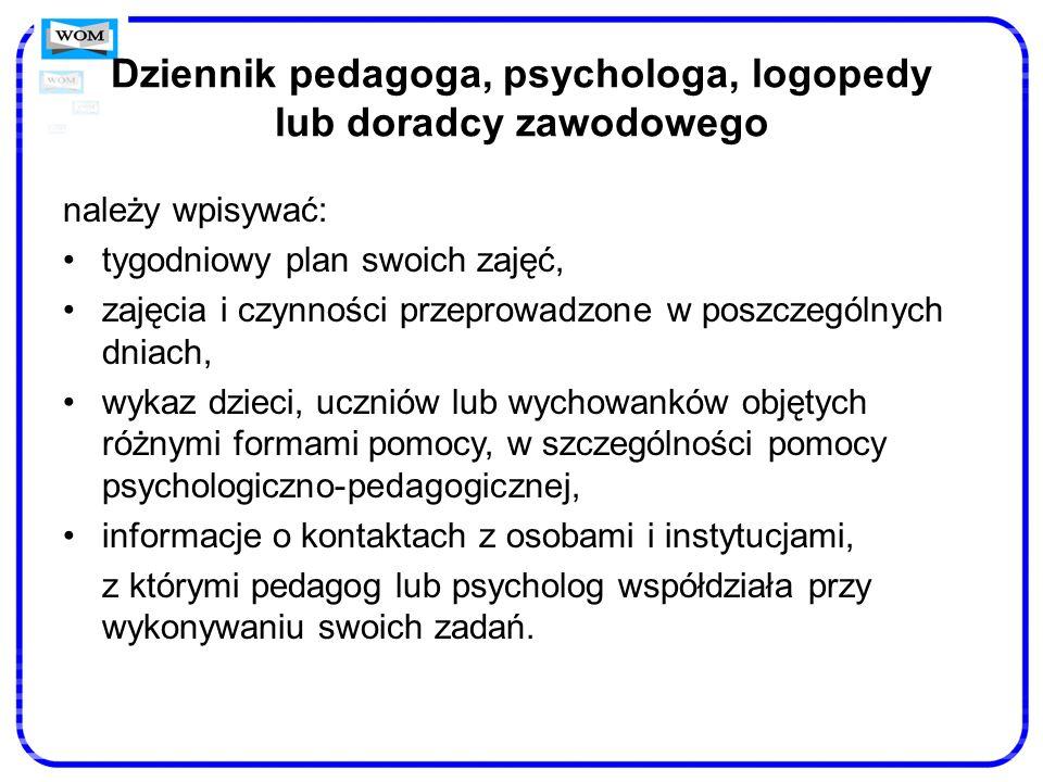 Dziennik pedagoga, psychologa, logopedy lub doradcy zawodowego