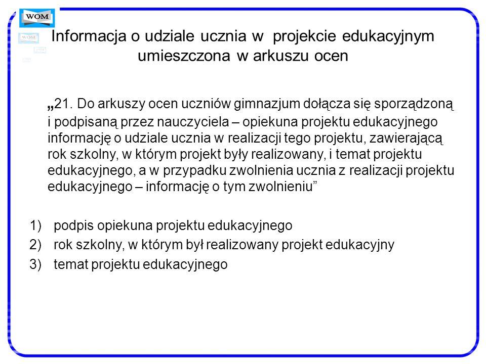 Informacja o udziale ucznia w projekcie edukacyjnym umieszczona w arkuszu ocen