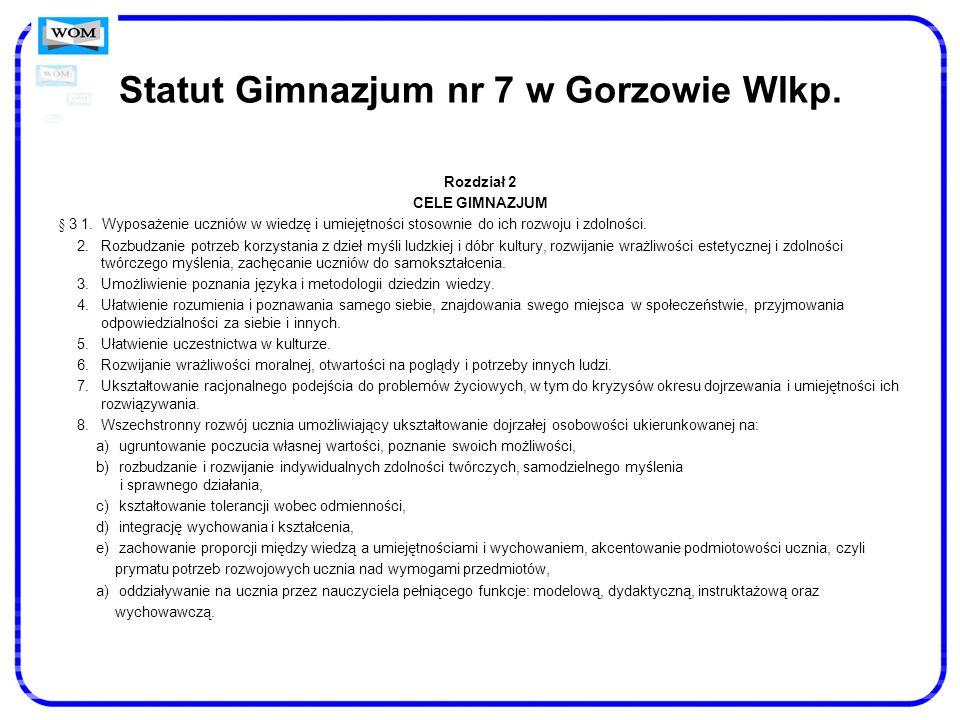 Statut Gimnazjum nr 7 w Gorzowie Wlkp.