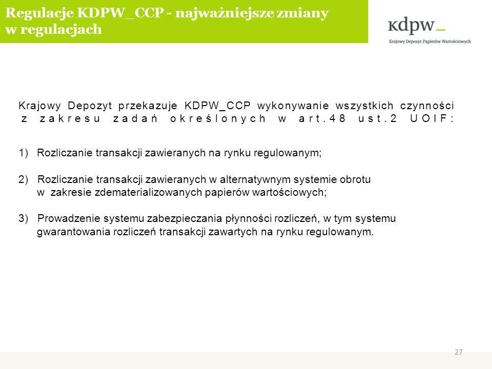Regulacje KDPW_CCP - najważniejsze zmiany w regulacjach