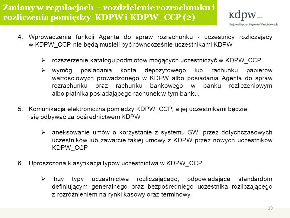 Zmiany w regulacjach – rozdzielenie rozrachunku i rozliczenia pomiędzy KDPW i KDPW_CCP (2)