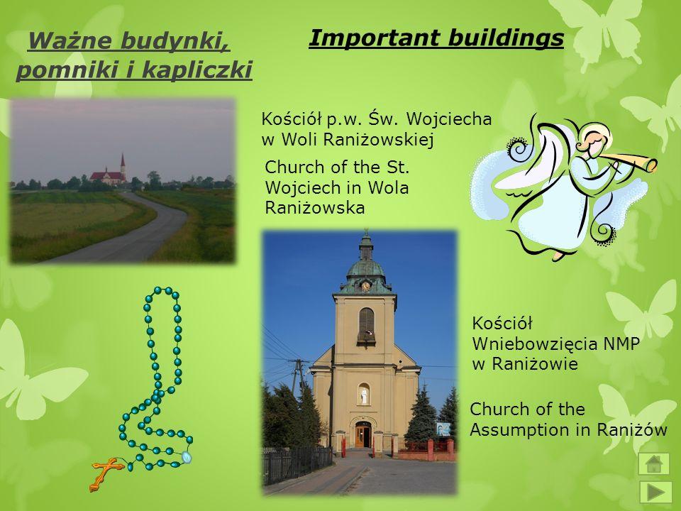 Ważne budynki, pomniki i kapliczki