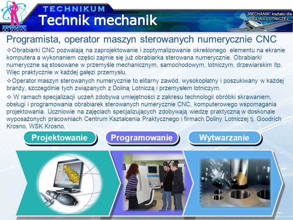 TECHNIKUM Technik mechanik. Programista, operator maszyn sterowanych numerycznie CNC.