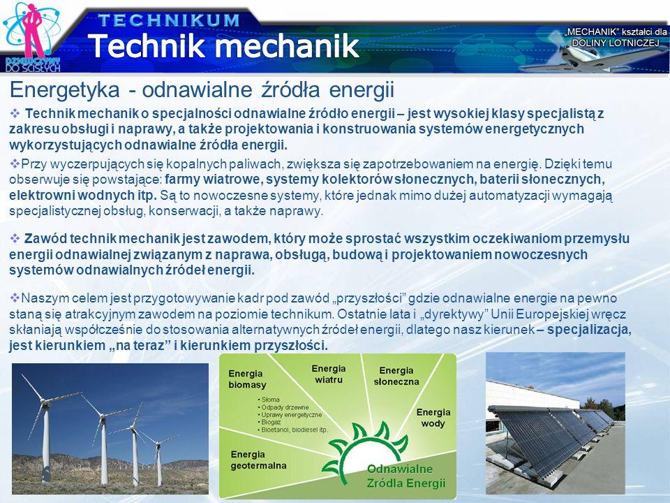 Technik mechanik Energetyka - odnawialne źródła energii TECHNIKUM