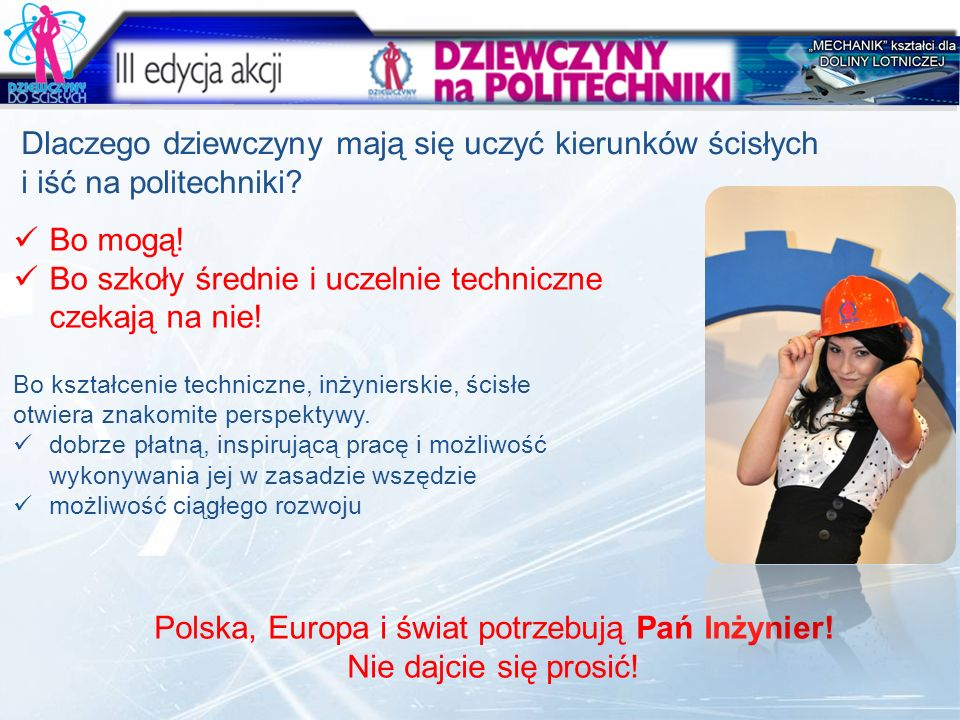 Polska, Europa i świat potrzebują Pań Inżynier!