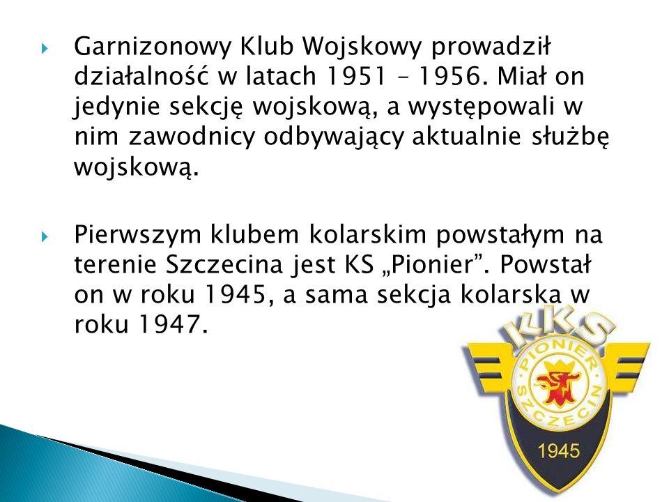 Garnizonowy Klub Wojskowy prowadził działalność w latach 1951 – 1956