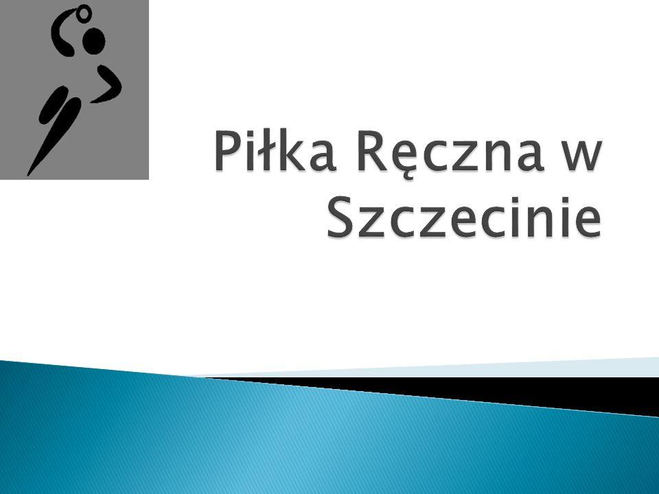 Piłka Ręczna w Szczecinie