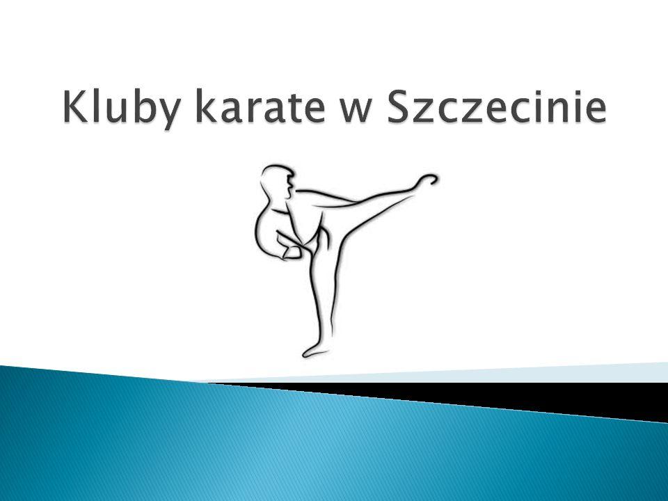 Kluby karate w Szczecinie