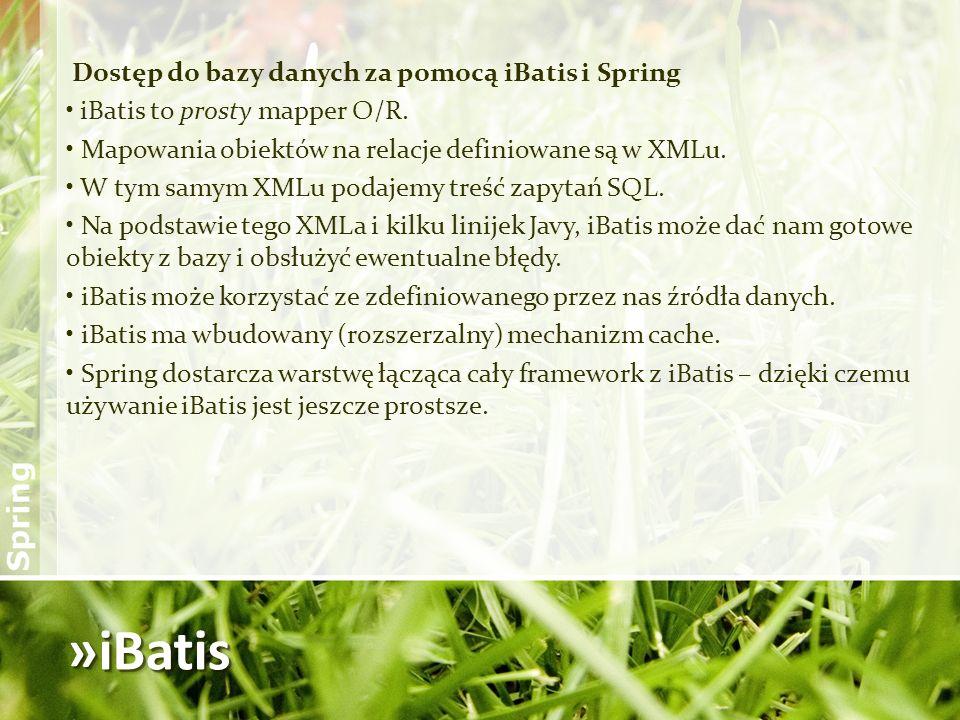 »iBatis Dostęp do bazy danych za pomocą iBatis i Spring