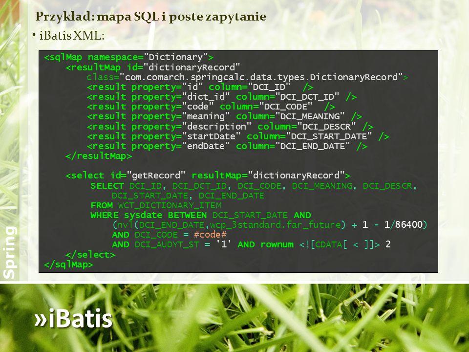 »iBatis Przykład: mapa SQL i poste zapytanie iBatis XML: