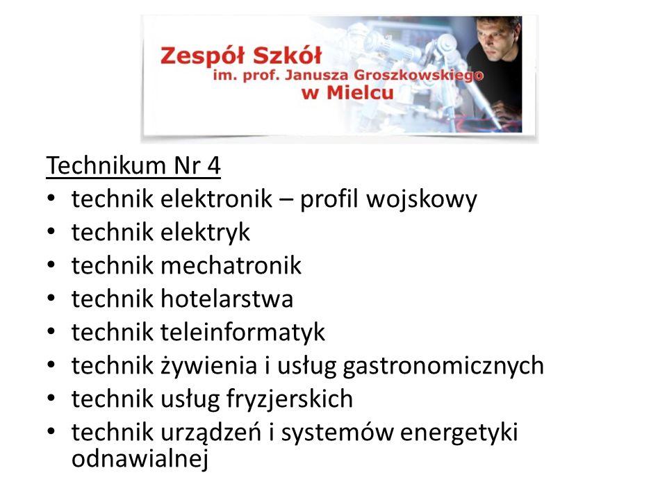 Technikum Nr 4 technik elektronik – profil wojskowy. technik elektryk. technik mechatronik. technik hotelarstwa.