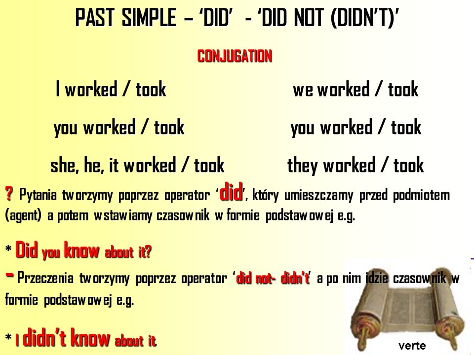 PAST SIMPLE – 'DID' - 'DID NOT (DIDN'T)'