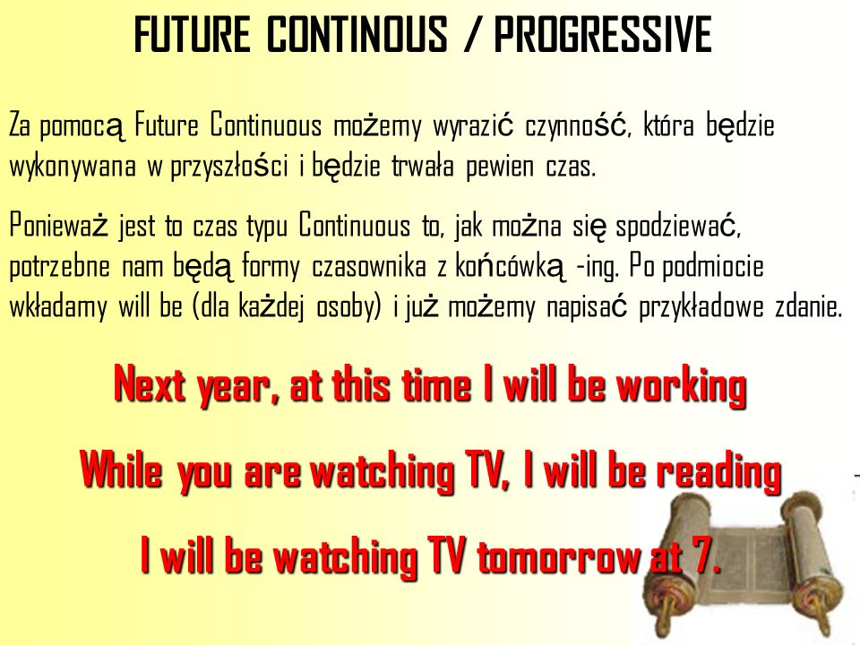 FUTURE CONTINOUS / PROGRESSIVE